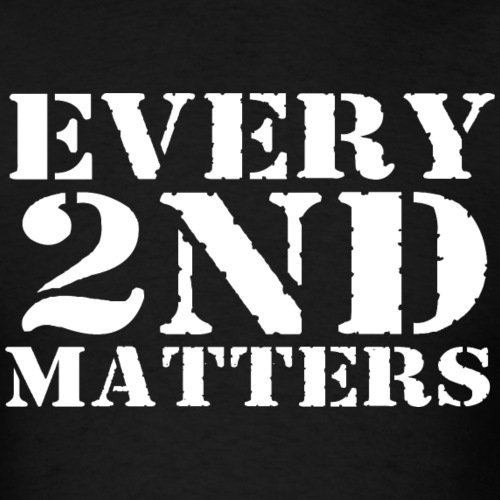 Every 2nd Matters WHITE