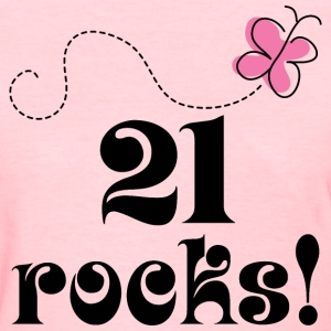 21st Birthday (21 Rocks) T-shirt | Birthday Shirts - Women's T-Shirt
