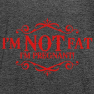 I'm not fat I'm pregnant! Tanks - Women's Flowy Tank Top by Bella
