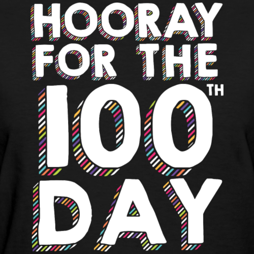 Hooray for the 100th day