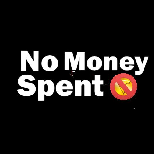 No Money Spent