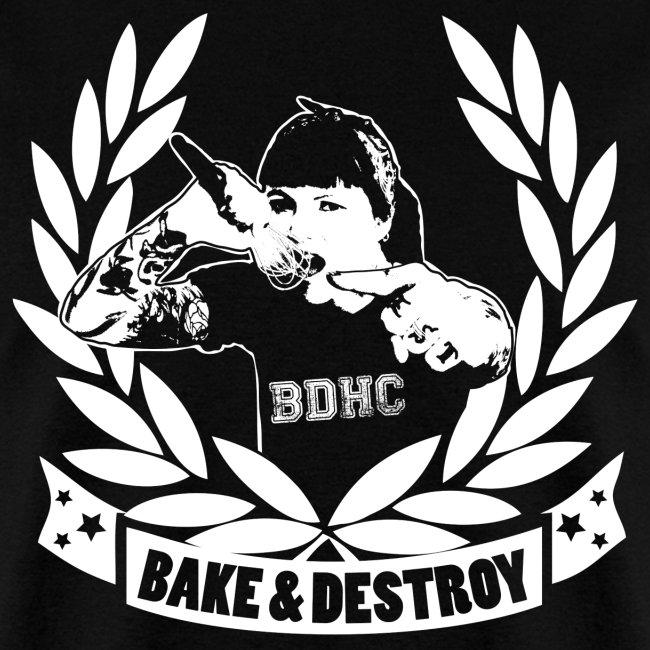 Bake and Destroy Unisex T-shirt