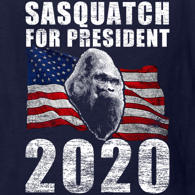 Sasquatch Bigfoot for President 2020 Election Year Poster Shirt - Kids Shirt