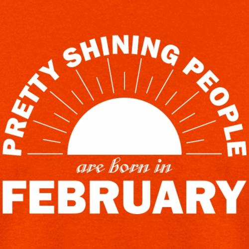 Pretty Shining People Are Born In February