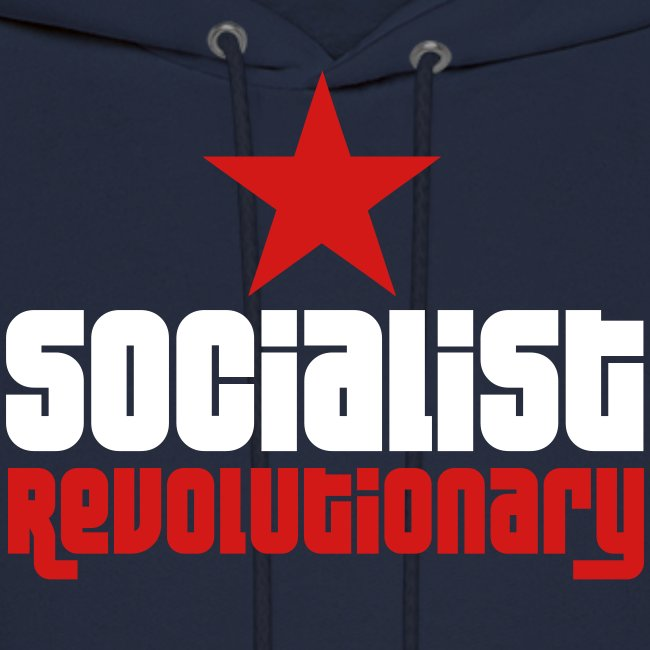 Socialist Revolutionary Hoodie (click for more colors)