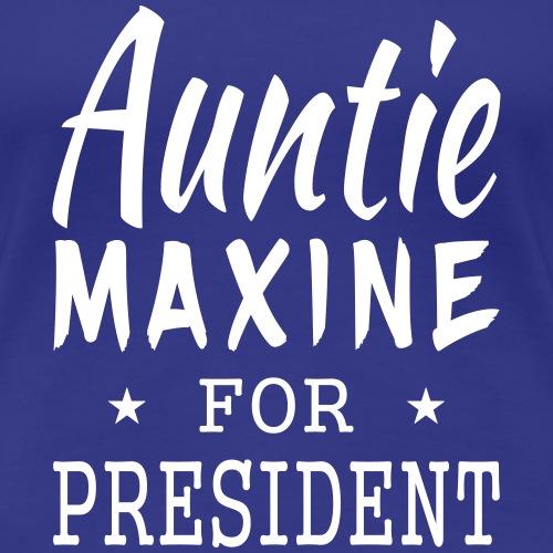 Auntie Maxine for President