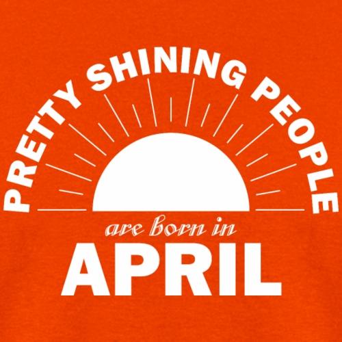 Pretty Shining People Are Born In April