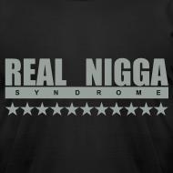 Design ~ Real Nigga Syndrome Tee