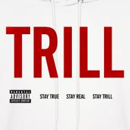 Design ~ TRILL - Hooded Sweatshirt (Black)