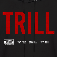 Design ~ TRILL - Hooded Sweatshirt (White)
