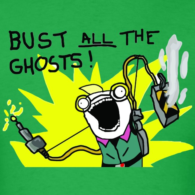 Bust ALL The Ghosts!