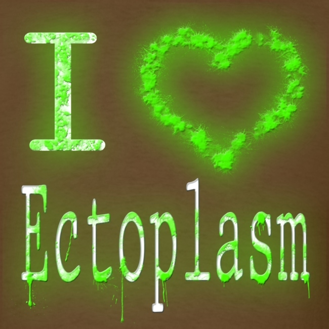 """I """"heart"""" Ectoplasm"""