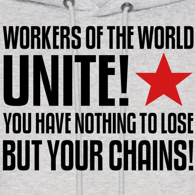 Workers Unite! Hoodie