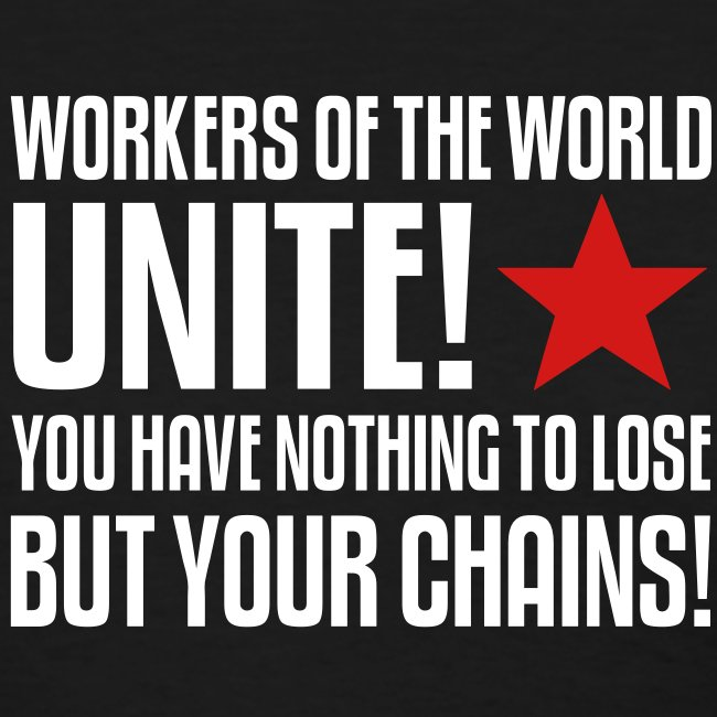 Workers Unite! Women's Tee Shirt