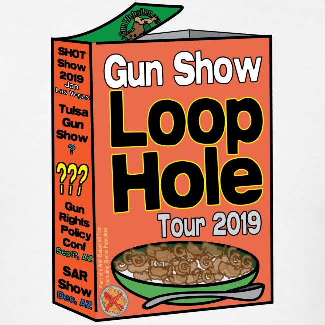 Gun Show Loophole Tour 2019 Cereal