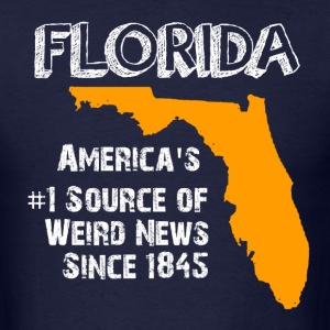 Florida Weird News Shirt - Men's T-Shirt