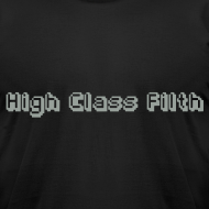 Design ~ High Class Filth