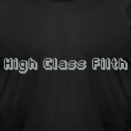 Design ~ High Class Filth