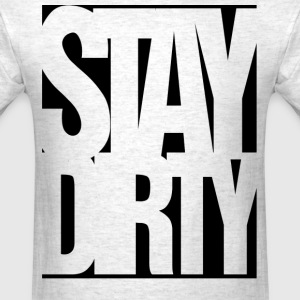 stay dirty - Men's T-Shirt