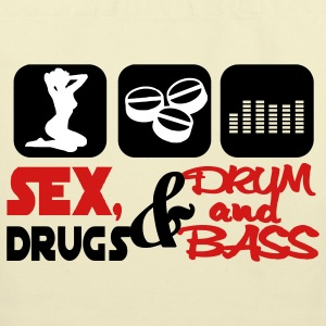 Sex Drugs & Drum and Bass Bags  - Eco-Friendly Cotton Tote