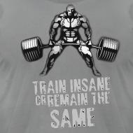 Design ~ Train Insane Tee