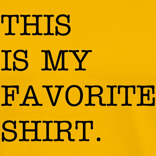 Your Favorite Shirt