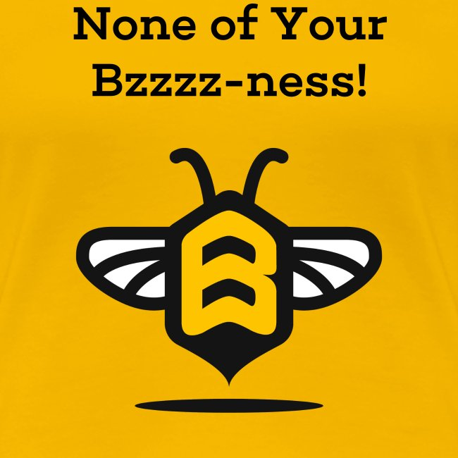 Mind Your Own Beeswax!