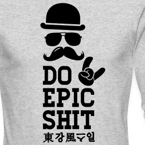 Like a cool Do Epic Shit story moustache bro boss Long Sleeve Shirts - Men's Long Sleeve T-Shirt by Next Level