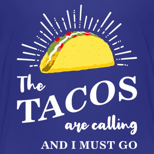The Tacos Are Calling