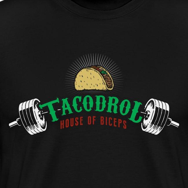 Tacodrol by House of Biceps