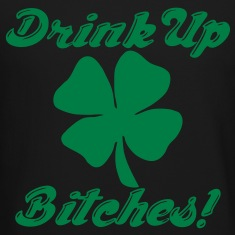 Drink Up Bitches! Long Sleeve Shirts