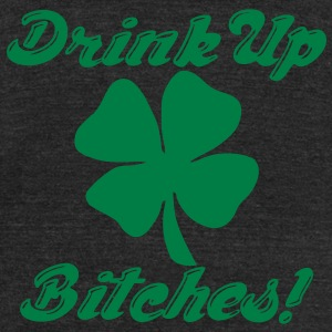 Drink Up Bitches! T-Shirts - Unisex Tri-Blend T-Shirt by American Apparel
