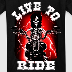 live to ride Kids' Shirts - Kids' T-Shirt