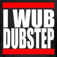 Design ~ I Wub Dubstep Men's Long Sleeve T-Shirt