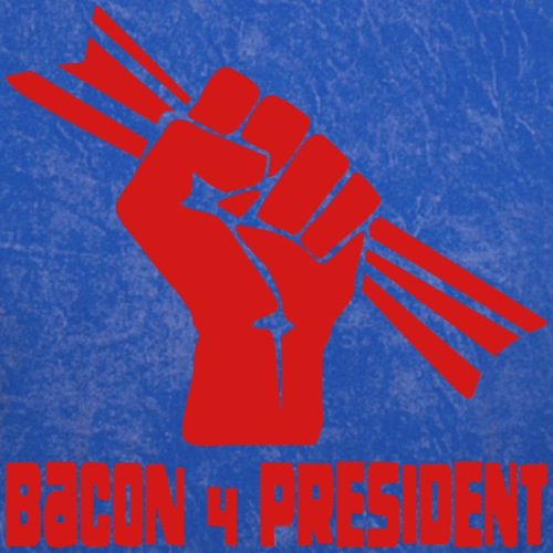 Bacon 4 President Solidarity Fist 2020