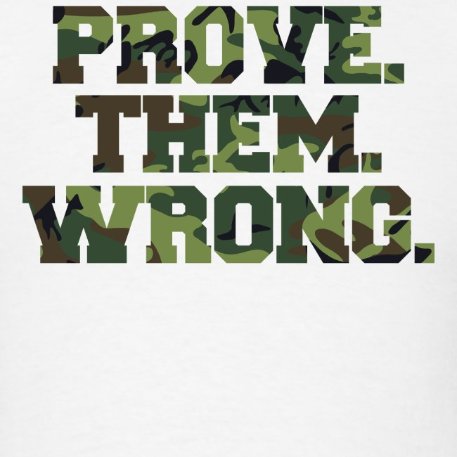 Prove Them Wrong camo print fitness logo