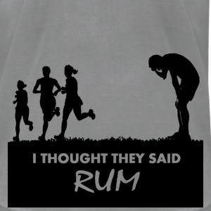 Funny Gym Shirt - I Thought They Said RUM - Men's T-Shirt by American Apparel