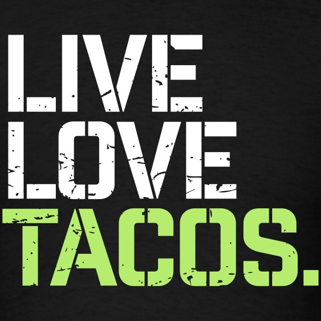 Live Love Tacos