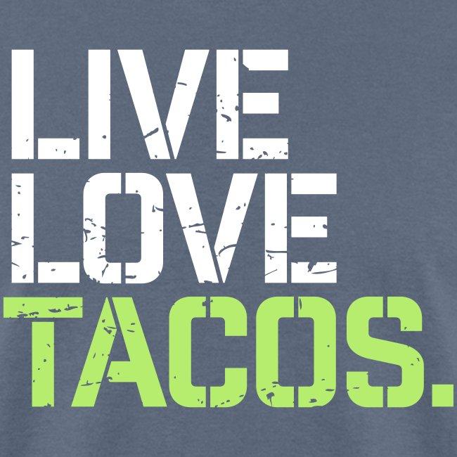 Live Love Tacos
