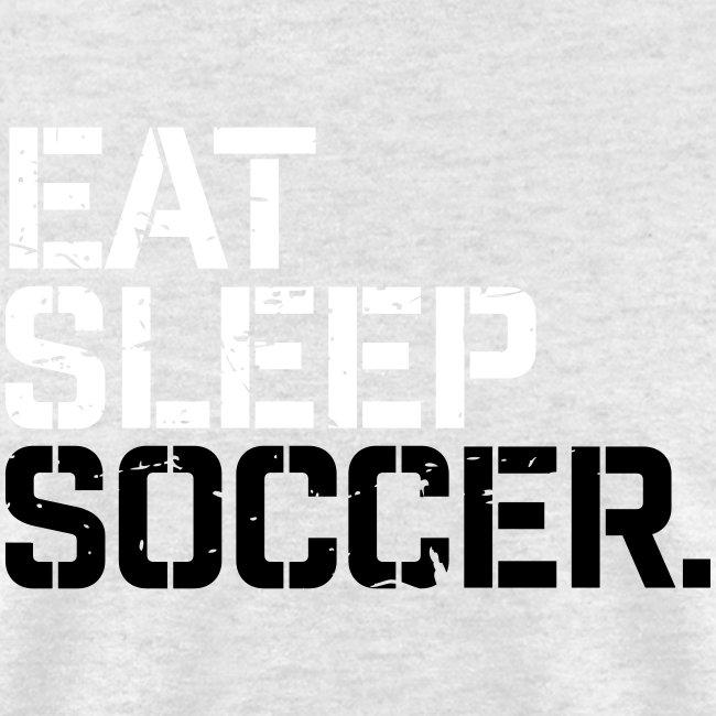 Eat Sleep Soccer