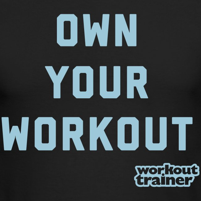Own Your Workout - long sleeve