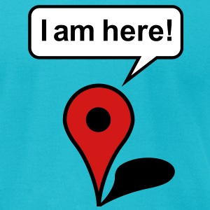 I am here! - Men's T-Shirt by American Apparel