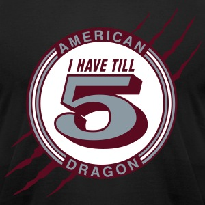 I Have till 5 T-Shirts - Men's T-Shirt by American Apparel