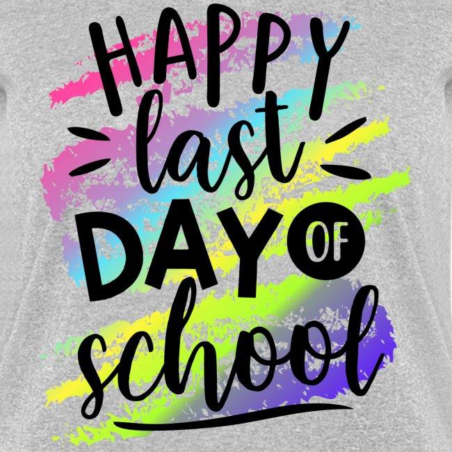 Happy Last Day of School | Rainbow