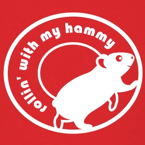'Rollin' with my Hammy' Men's T-Shirt  - Men's T-Shirt