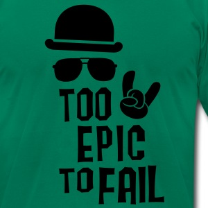 Like a cool i love funny epic fail boss t-shirts T-Shirts - Men's T-Shirt by American Apparel