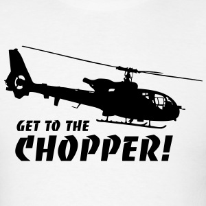 Get to the Chopper T-Shirts - Men's T-Shirt