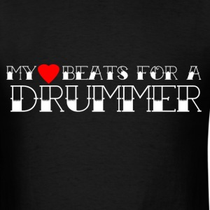 My Heart Beats For a Drummer - Men's T-Shirt