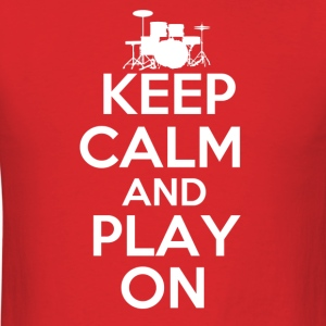Keep Calm and Play On - Men's T-Shirt