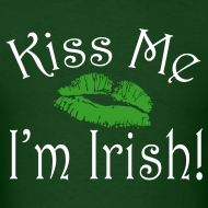Design ~ Unisex/Men's Kiss Me I'm Irish T-Shirt